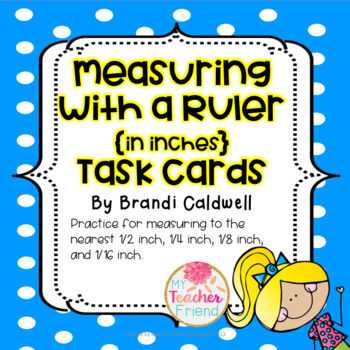 Measuring with A Ruler {inches} Task Cards