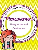 Measuring with Inches and Centimeters