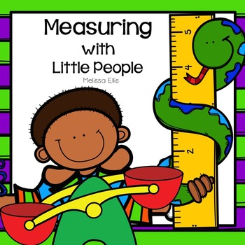Measuring With Little People Height Length Weight And Capacity