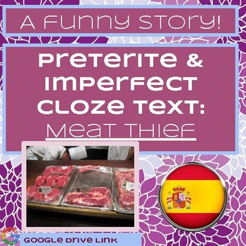 Meat Thief: Preterite & Imperfect Story
