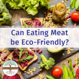 (Agriculture) Meat and the Environment - Article and Readi