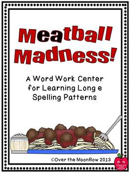 Meatball Madness Long E Spelling Patterns Word Work