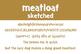 Meatloaf Sketched Font for Commercial Use
