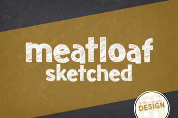 Meatloaf Sketched Font for Commercial Use