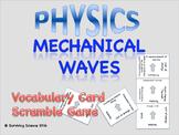 Mechanical Waves: Physics Vocabulary Scramble Game