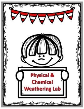 Mechanical and Chemical Weathering Lab