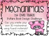 Mechanimals: Picture Book Engineering Design Challenge ~ STEM