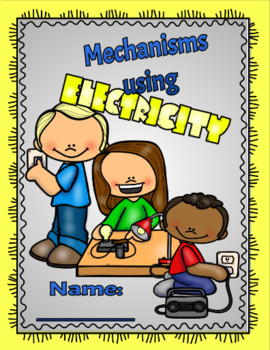 Mechanisms Using Electricity Lapbook (Gr.5 Alberta Science)