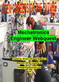Mechatronics Engineer : STEM Careers of the Future Webquest