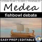 Medea Fishbowl Debate