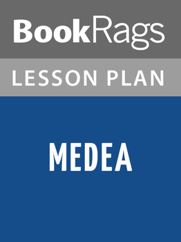 Medea Lesson Plans
