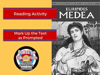 Medea Reading Activity: Mark Up the Text