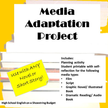 Media Adapation Project, Works with Any Novel or Short Story