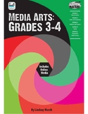 Media Arts: Grades 3 - 4