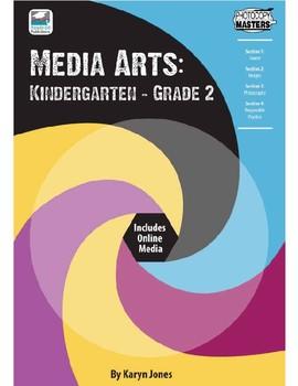Media Arts: Kindergarten to Grade 2