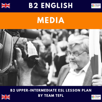 Media B2 Upper-Intermediate Lesson Plan For ESL