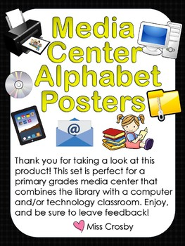 Media Center Alphabet Posters (Library & Technology Room)