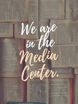 Media Center Door Sign/Poster