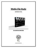 Media Clip Study - 6th, 7th, 8th, 9th