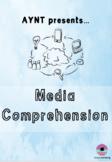 Media Comprehension