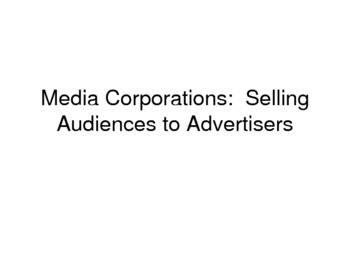Media Corporations:  Selling Audiences to Advertisers PowerPoint