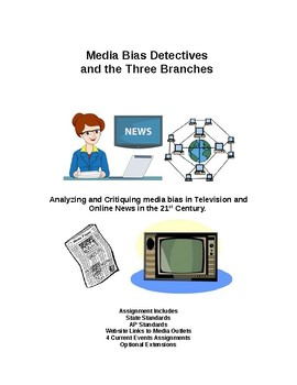 Media Detectives: Media Bias and the Three Branches