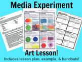 Media Experiment Art Lesson Medium handout and lesson plan