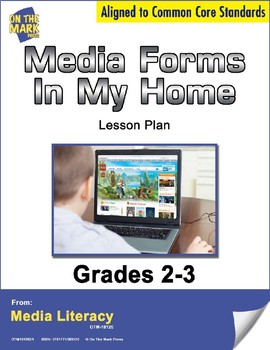 Media Forms in my Home Lesson Plan - Aligned to Common Core