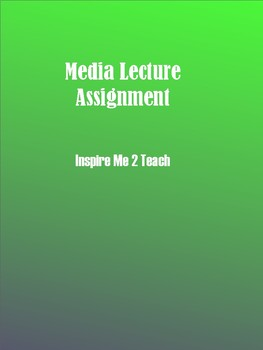 Media Lecture Assignment