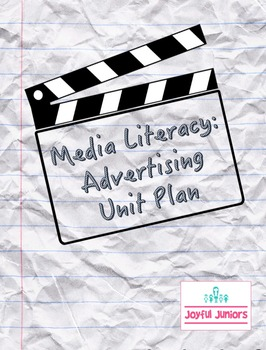 Media Literacy - Advertising Unit Plan