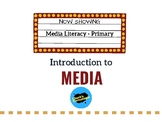 Media Literacy - An introduction to media at the primary level