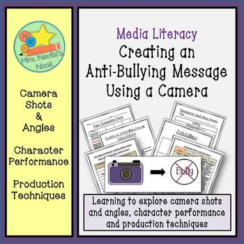 Media Literacy - Creating an Anti-Bullying Message Using a Camera