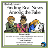 Media Literacy - Finding Real News Among the Fake