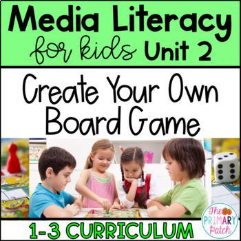 Media Literacy: Create a Board Game!