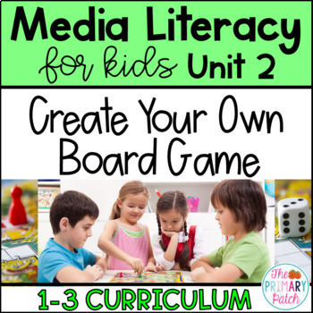 Media Literacy Fun for Primary Grades: Create a Board Game