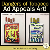Health Lesson: Media Literacy and the Dangers of Tobacco A