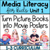 Media Literacy: Turn Picture Books into Movie Posters!   D