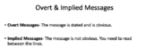 Media Literacy- Overt vs Implied Messages