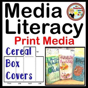 Media Literacy - Print - Cereal Box Project