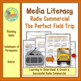 Media Literacy - Radio Commercial  for the Perfect Field Trip