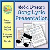 Media Literacy Song Lyric Presentation