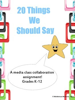 Media Literacy & Technology: 20 Things We Should Say
