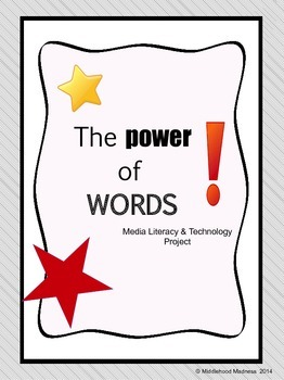 Media Literacy & Technology Project: The Power of Words