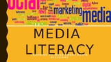 Media Literacy Unit (forms of media, consumers, persuasion, advertising)