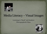 Media Literacy - Visual Images Lecture & Lesson