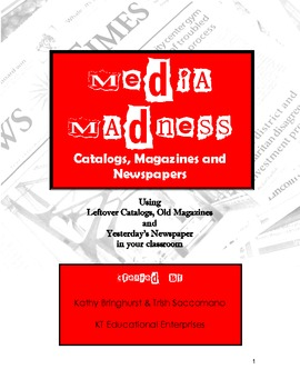 Media Madness- Catalogs, Magazines and Newspapers