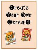 Media Messages and Advertising- Create Your Own Cereal Box