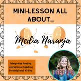 Media Naranja (Valentine's Day Mini-Lesson/Cultural Mini-Lesson)