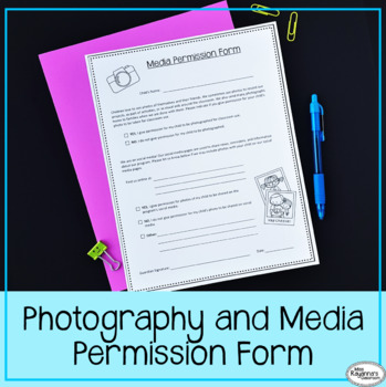Photography and Social Media Consent Form by Miss Rayanna's Classroom