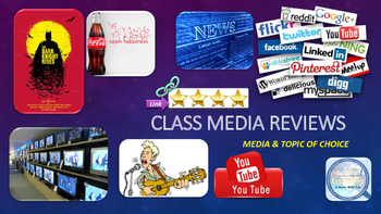 Media Review - Class Project & Presentation